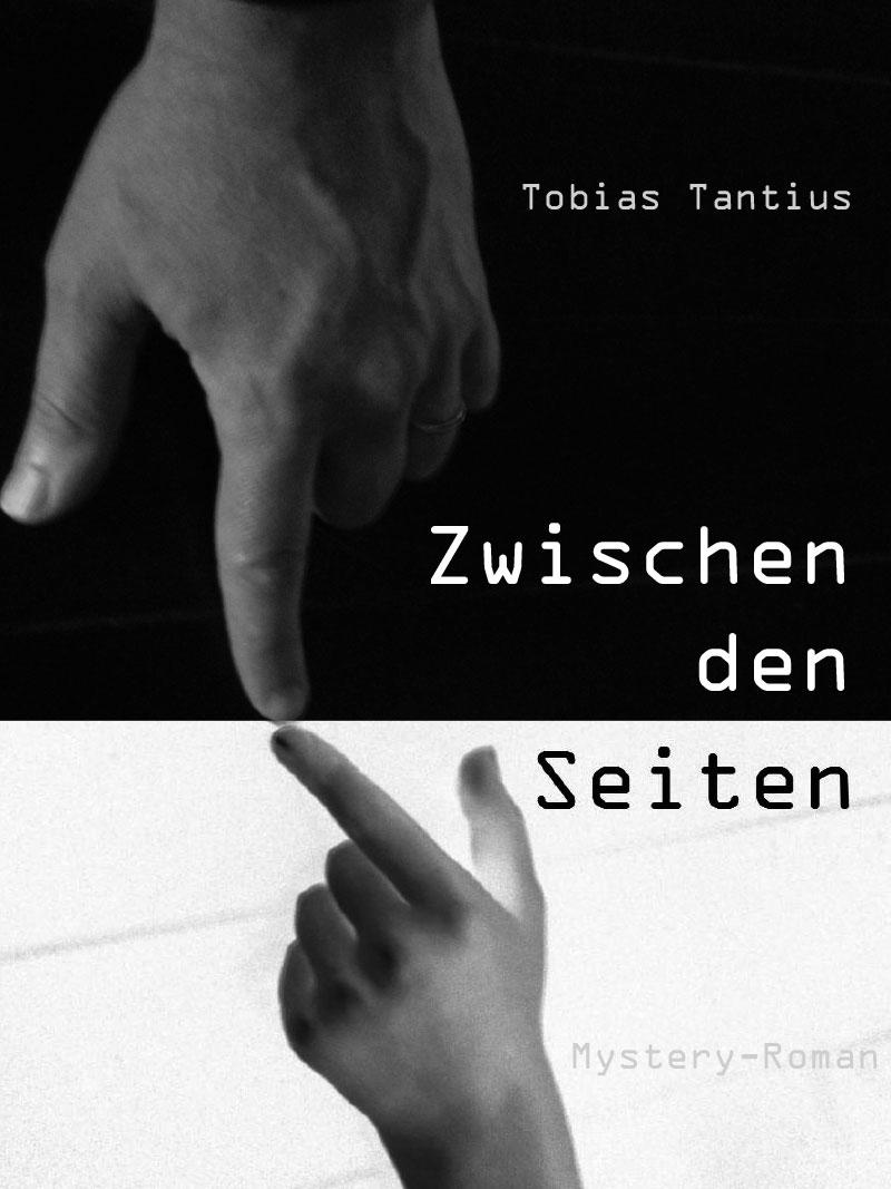 Zwischen den Seiten Buch Tobias Tantius